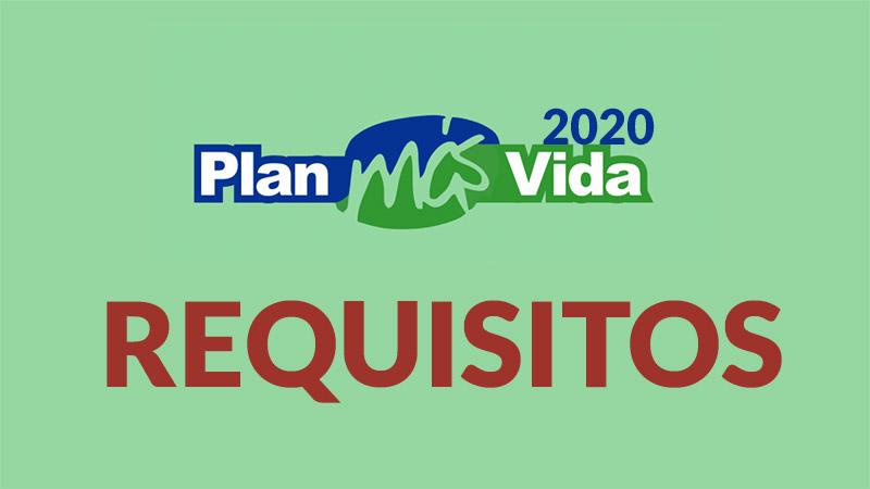 Requisitos del Plan más vida 2020